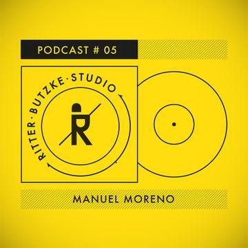 2014-01-20 - Manuel Moreno - Ritter Butzke Studio Podcast 05.jpg