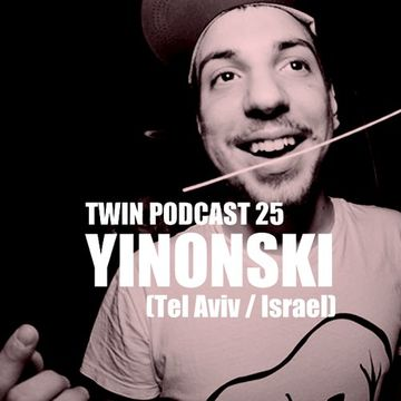 2014-05-03 - Yinonski - TWIN Podcast 25.jpg