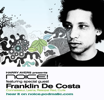 2009-09-19 - Franklin De Costa - Noice! Podcast 71.jpg