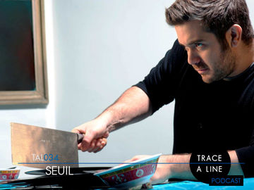 2011-03-02 - Seuil - Trace A Line Podcast (TAL034) -2.jpg
