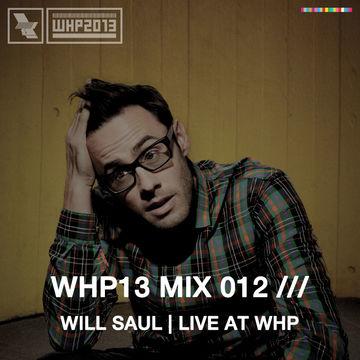 2013-11-05 - Will Saul - WHP13 Mix 012.jpg