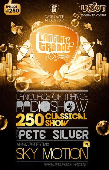 2014-03-29 - Pete Silver, Sky Motion - Language Of Trance 250.jpg