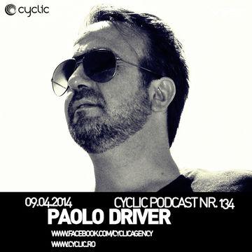 2014-04-09 - Paolo Driver - Cyclic Podcast 134.jpg