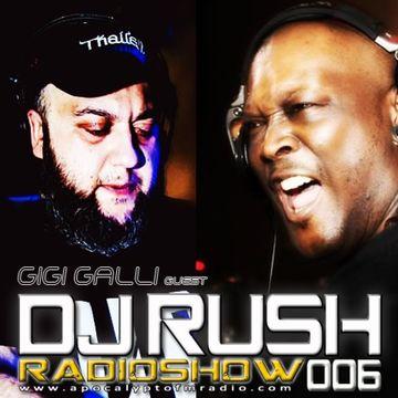 2014-07-24 - Gigi Galli, DJ Rush - Hours RadioShow 006, Apokalypto FM Radio.jpg