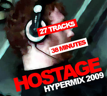 2009 - Hostage - Hypermix 2009.jpg