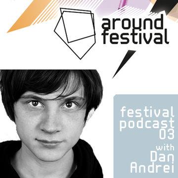 2012-08-06 - Dan Andrei - Around Festival Podcast 3.jpg