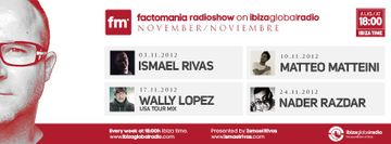 2012-11 - Factomania Radioshow, Ibiza Global Radio.jpg