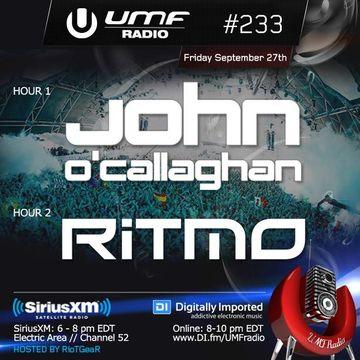 2013-09-27 - John O'Callaghan, Ritmo - UMF Radio 233 -2.jpg