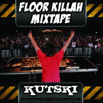 2014-02-19 - Kutski - Floor Killah Mixtape.jpg