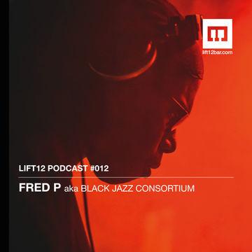 2014-06-12 - Fred P - LIFT12 Podcast 012.jpg