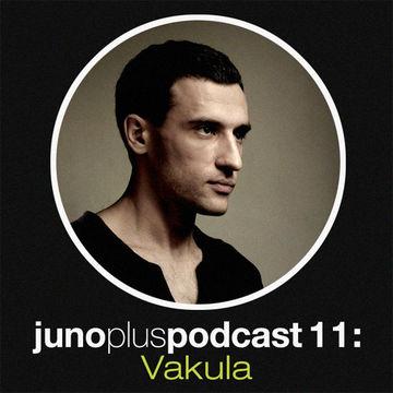 2011-06-22 - Vakula - Juno Plus Podcast 11.jpg
