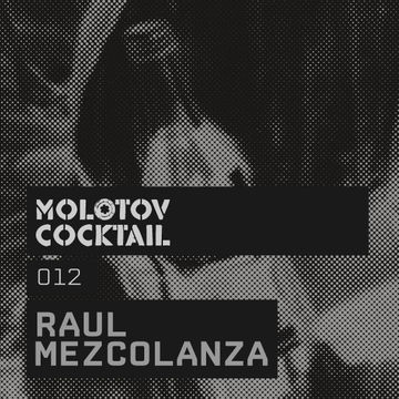 2011-12-24 - Raul Mezcolanza - Molotov Cocktail 012.jpg