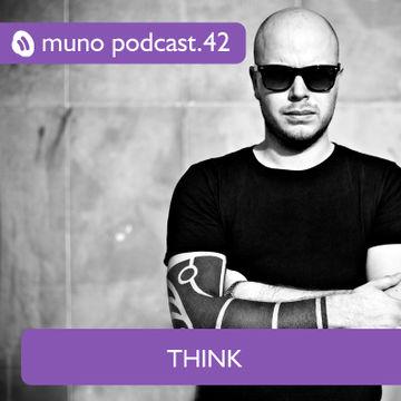 2012-03-21 - Think - Muno Podcast 42.jpg