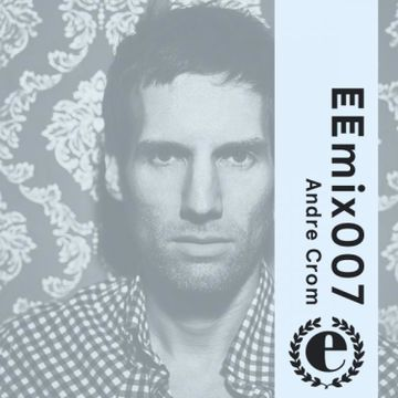 2013-07-03 - Andre Crom - Eastern Electrics Mix (EEmix007).jpg