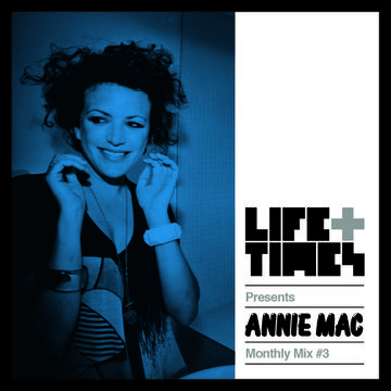2014-01-29 - Annie Mac - Life + Times Presents Monthly Mix 3.jpg