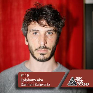 2014-07-23 - Epiphany aka Damian Schwartz - SeekSickSound Podcast 119.jpg