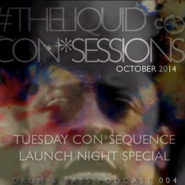 2014-10-14 - Con*Natural - The Liquid Con*Sessions Drum & Bass Podcast 004.jpg