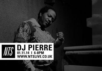 2014-11-01 - DJ Pierre - NTS Radio.jpg