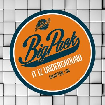 2014-11-12 - Big Pack - It Iz Underground 06 (Promo Mix).jpg