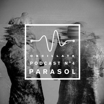 2014-12-06 - Parasol - Oscillate Podcast N°4.jpg