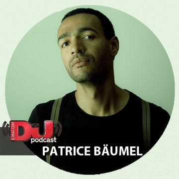 2015-03-20 - Patrice Bäumel - DJ Weekly Podcast.jpg