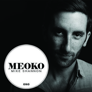 2013-05-24 - Mike Shannon - Meoko Podcast 080.jpg