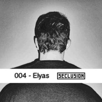 2013-07-27 - Elyas - Seclusion Podcast 004.png