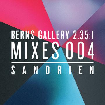 2013-12-18 - Sandrien - Berns Gallery 2.35.1 Mixes 004.jpg