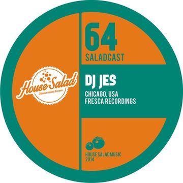 2014-03-11 - DJ Jes - House Salad Podcast 064.jpg