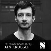 2015-05-09 - Jan Krueger - Toi.Toi.Musik Mix Series 07.jpg