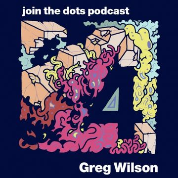2010-04-25 - Greg Wilson - Join The Dots Podcast 4.jpg