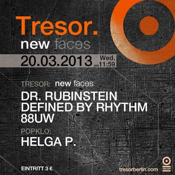 2013-03-20 - New Faces, Tresor.jpg