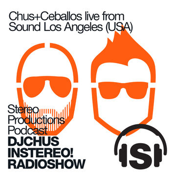 2013-09-06 - Chus + Ceballos - inStereo! Podcast, Week 36-13.jpg