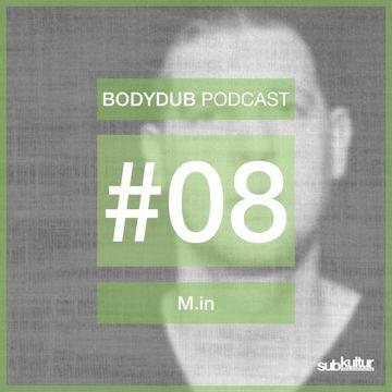 2014-08-15 - M.in - Bodydub Podcast 08.jpg