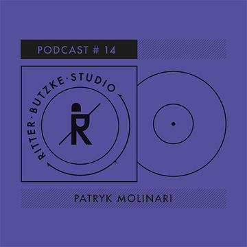 2014-10-23 - Patryk Molinari - Ritter Butzke Studio Podcast 14.jpg