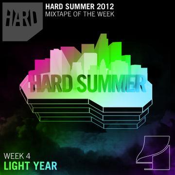 2012-07-14 - Light Year - Hard Summer Mixtape 4.jpg