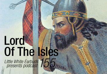 2013-03-04 - Lord Of The Isles - LWE Podcast 155.jpg