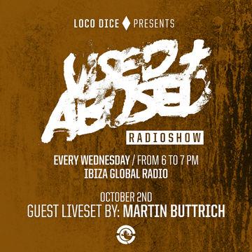 2013-10-02 - Martin Buttrich - USED + ABUSED Radio Show 17, Ibiza Global Radio.jpg