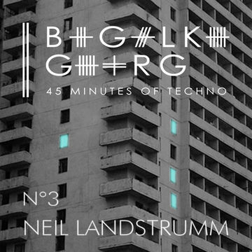 2013-12-01 - Neil Landstrumm - 45 Minutes of Techno N°03.jpg