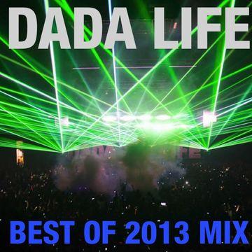 2013-12-19 - Dada Life - Best Of 2013 Mix.jpg