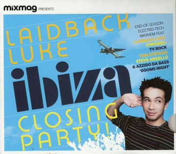 2008-09 - Laidback Luke @ Ibiza Closing Party (Mixmag, 2008-09-17)-front.jpg