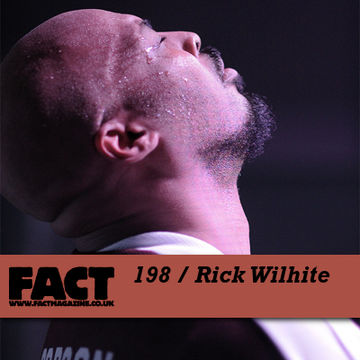 2010-11-01 - Rick Wilhite - FACT Mix 198.jpg