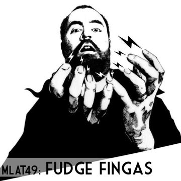 2011-05-09 - Fudge Fingas - Made Like A Tree Podcast (MLAT49).jpg