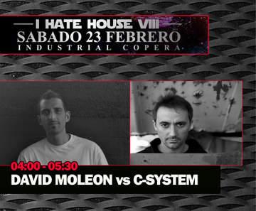 2013-02-23 - David Moleon vs C-System @ Star Wars - I Hate House VIII, Industrial Copera.jpg