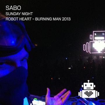 2013-09-01 - DJ Sabo @ Robot Heart, Burning Man.jpg