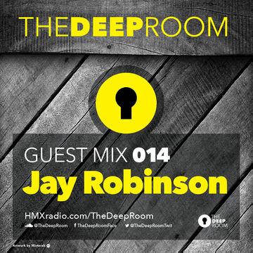 2014-07-22 - Jay Robinson - The Deep Room Guest Mix 014.jpg