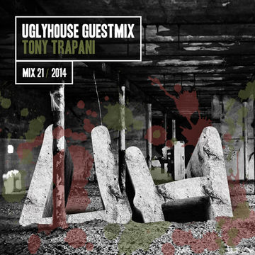 2014-07-23 - Tony Trapani - Uglyhouse Guest Mix 021.jpg