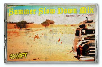 2007 - AliOOFT - Summer Slow Down Mix.jpg
