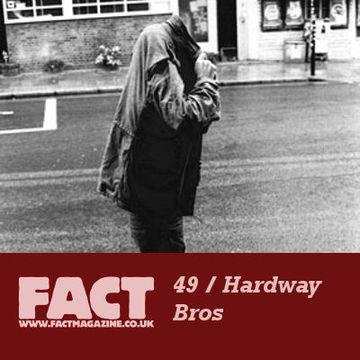 2009-05-18 - Hardway Bros - FACT Mix 49.jpg