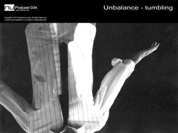 2011-12-02 - Unbalance - Tumbling (Nu Podcast 034).jpg